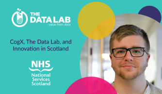 CogX, The Data Lab, and Innovation in Scotland