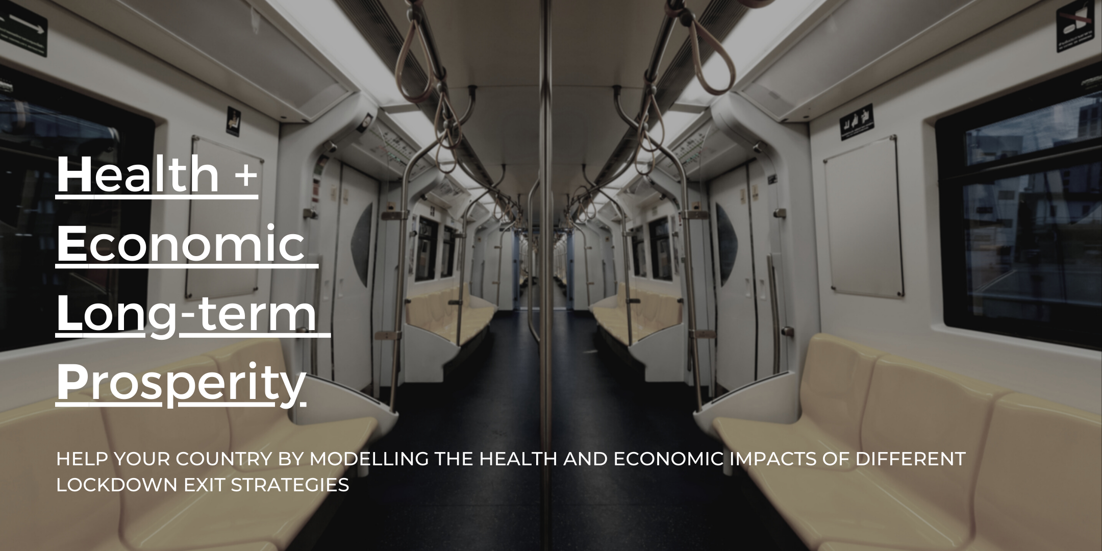 HELP Project: Modelling the health and economic impacts of exiting lockdown