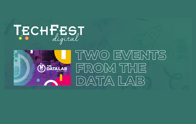 TechFest digital - 2 events from the Data Lab