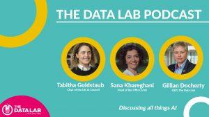 AI Podcast featuring Gillian Docherty, Sana Kareghani and Tabitha Goldstaub