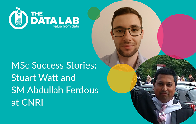 MSc Success Stories: Stuart Watt and SM Abdullah Ferdous at CNRI