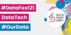 #DataFest21 Data Tech #OurData