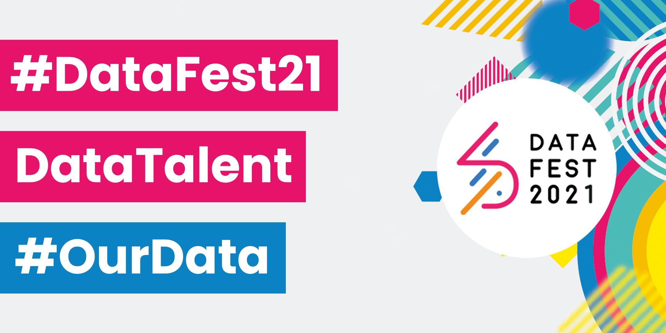 #DataFest21 Data Talent #OurData