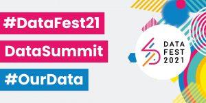 #DataFest21 Data Summit #OurData